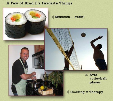 A few of Brad B.'s favorite things